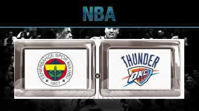 Fenerbahce Ulker Vs Oklahoma City Thunder – Preseason – Oct 09, 2015