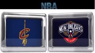 Cleveland Cavaliers vs New Orleans Pelicans – Feb 6, 2016