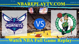 Boston Celtics vs Charlotte Hornets – MAR-23-2019
