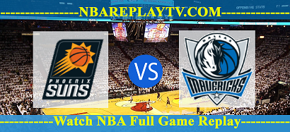 Dallas Mavericks vs Phoenix Suns 13 Aug 2020 Nba Replays Full Game
