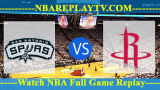 Houston Rockets vs San Antonio Spurs 16 -10- 2019