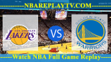Golden State Warriors vs Los Angeles Lakers 18 -10- 2019