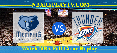 Memphis Grizzlies vs Oklahoma City Thunder