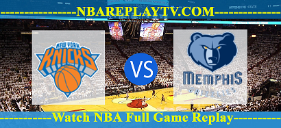New York Knicks vs Memphis Grizzlies