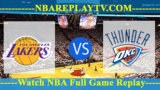 Los Angeles Lakers vs Oklahoma City Thunder 19 -11- 2019