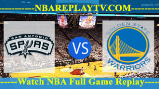 WCF – Game 3 – Golden State Warriors vs San Antonio Spurs – May 20, 2017
