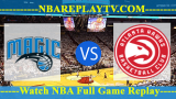 Orlando Magic vs Atlanta Hawks – JAN-21-2019