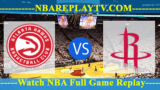Houston Rockets vs Atlanta Hawks – MAR-19-2019