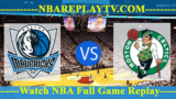 Dallas Mavericks vs Boston Celtics – Nov 24, 2018