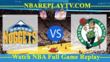 Denver Nuggets vs Boston Celtics – MAR-18-2019