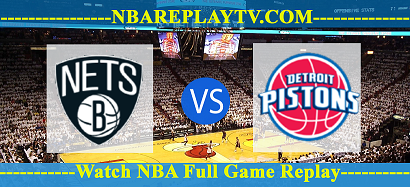 Brooklyn Nets vs Detroit Pistons 26 Mar 2021 Replays Full Game
