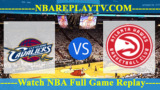 Cleveland Cavaliers vs Atlanta Hawks – Oct 04, 2017