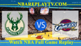 Milwaukee Bucks vs Cleveland Cavaliers – MAR-20-2019