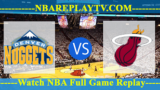 Miami Heat vs Denver Nuggets – FEB-11-2019