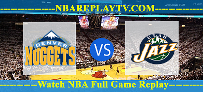 Game 7 Utah Jazz vs Denver Nuggets 01 Sep 2020 NBA Replays