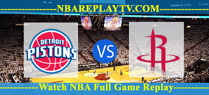 Detroit Pistons vs Houston Rockets 19  Mar 2021 Replays Full Game