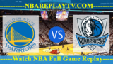 Dallas Mavericks vs Golden State Warriors – MAR-23-2019