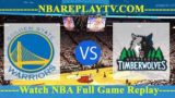 Golden State Warriors vs Minnesota Timberwolves 10 -10- 2019