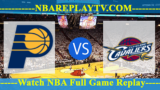 Game 3 – Cleveland Cavaliers vs Indiana Pacers- Apr 20, 2017