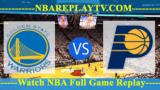 Indiana Pacers vs Golden State Warriors – MAR-21-2019