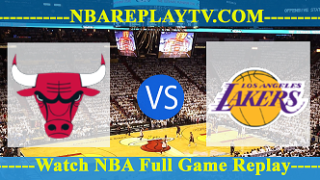 Los Angeles Lakers vs Chicago Bulls – MAR-12-2019