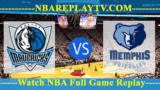 Dallas Mavericks vs Memphis Grizzlies – APR-07-2019