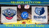 NBA SL 2019 Semi Final Memphis Grizzlies vs New Orleans Pelicans July 14, 2019