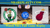 Miami Heat vs Boston Celtics – JAN-21-2019