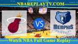 Miami Heat vs Memphis Grizzlies – DEC-14-2018