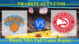 New York Knicks vs Atlanta Hawks 16 -10- 2019