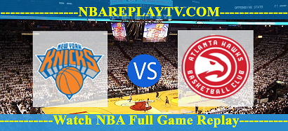 New York Knicks vs Atlanta Hawks