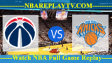 Washington Wizards vs New York Knicks – APR-07-2019