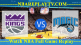 Orlando Magic vs Sacramento Kings – JAN-07-2019