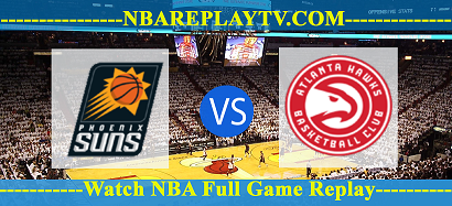 Atlanta Hawks vs Phoenix Suns 14 -01 – 2020 nba replay