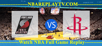 Portland Trail Blazers vs Houston Rockets 4 Aug 2020 Replays