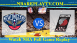 New Orleans Pelicans vs Portland Trail Blazers 19 -11- 2019