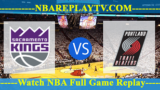 Sacramento Kings vs Portland Trail Blazers – APR-10-2019
