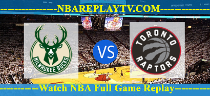 Game 2 – Milwaukee Bucks vs Toronto Raptors – Apr 17, 2017