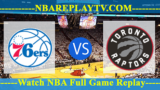 EAST SEMIFINALS – GAME 7 – Toronto Raptors vs Philadelphia 76ers 12 May 2019