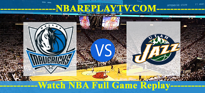 Dallas Mavericks vs Utah Jazz 10 Aug 2020 nba Replays