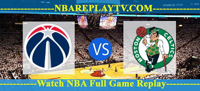 Washington Wizards vs Boston Celtics