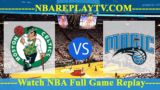 Boston Celtics vs Orlando Magic – JAN-12-2019