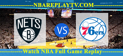 Brooklyn Nets vs Philadelphia 76ers 20 -01 – 2020 nba replay