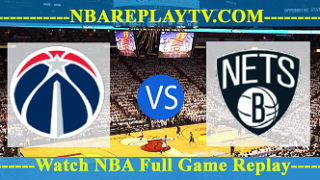 Washington Wizards vs Brooklyn Nets – FEB-27-2019