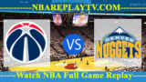 Denver Nuggets vs Washington Wizards – MAR-21-2019