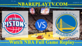 Detroit Pistons vs Golden State Warriors – MAR-24-2019