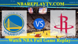 WEST FINALS – GAME 4 – Golden State Warriors vs Houston Rockets – May 22, 2018