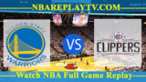 Los Angeles Clippers vs Golden State Warriors 18 Apr 2019