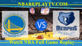 Golden State Warriors vs Memphis Grizzlies – APR-10-2019