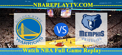 Golden State Warriors vs Memphis Grizzlies 09 -12- 2019